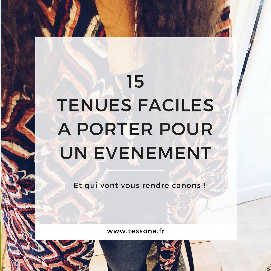15 tenues faciles à porter pour un événement