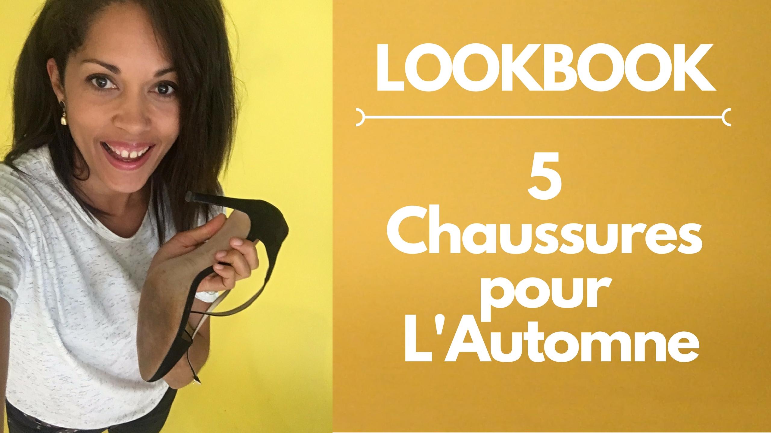 5 CHAUSSURES POUR L'AUTOMNE